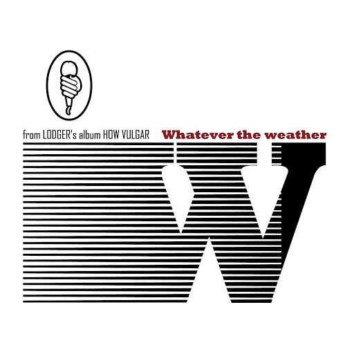 Lodger альбом What Ever The Weather