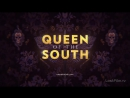 Королева юга Queen of the South 1 сезон Трейлер