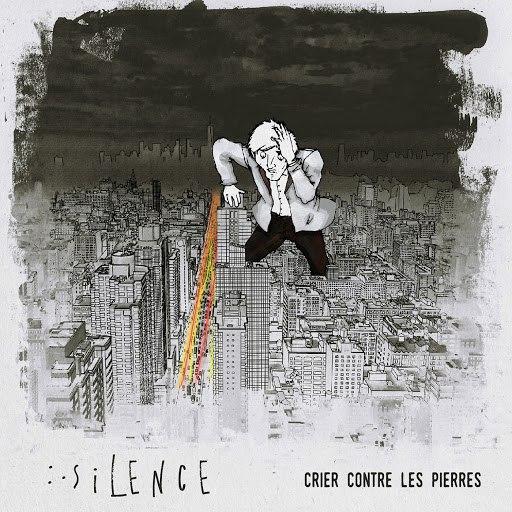 Silence альбом Crier contre les pierres