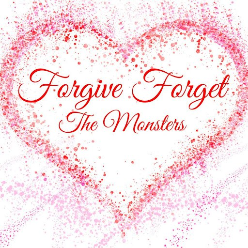 The Monsters альбом Forgive Forget