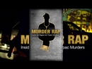 Murder Rap Inside The Biggie and Tupac Murders Убийственный Рэп Расследование Двух Громких Убийств Тупака и Бигги