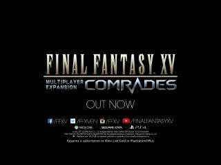 Final fantasy xv – многопользовательское дополнение: «товарищи»