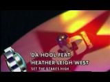 Da Hool feat. Heather Leigh West - Set The Stakes High (Live @ Club Rotation) (2004)