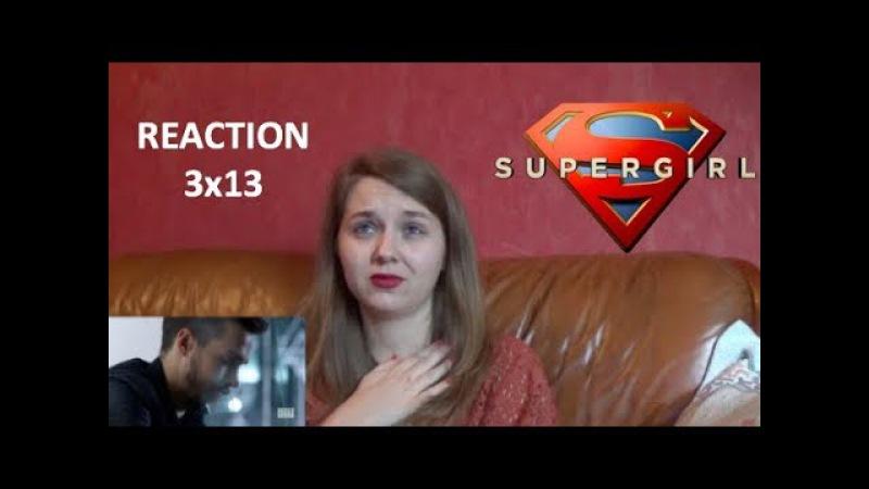 SUPERGIRL 3X13 BOTH SIDES NOW REACTION смотреть онлайн без регистрации