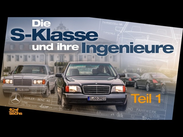 The S-Class and Its Engineers from W109 to W140 (German)