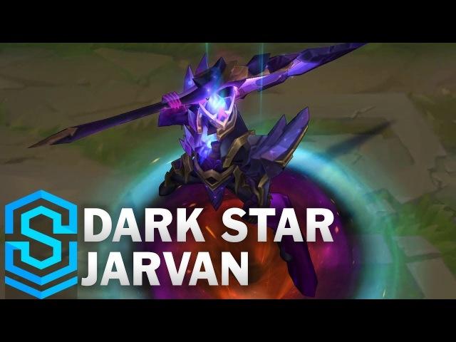 Dark Star Jarvan Skin Spotlight League of Legends
