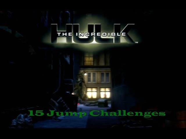15 Jump Challenges – The Incredible Hulk 100% Walkthrough (Xbox 360, PS2, PS3, PC)