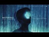 Petit Biscuit - Waterfall Ft. Panama (Karma Kid &amp Fono Remix)