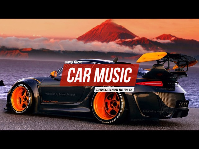 CAR MUSiC Best Extreme Bass Boosted Trap MiX 2018