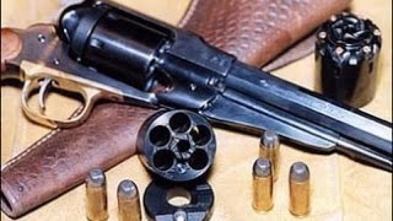 Лучшие образцы оружия Дикого Запада, револьверы, кольты, винчестеры фирмы Ремин