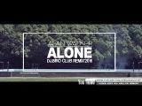 Alan Walker - Alone(Dj.B
