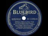 1941 HITS ARCHIVE Jingle Bells - Glenn Miller (Tex Beneke, Ernie Caceres &amp Modernaires, vocal)