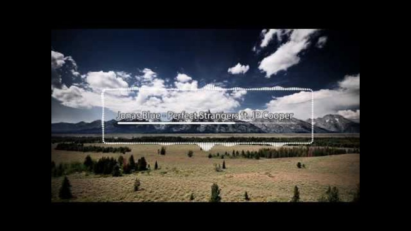 Jonas Blue Perfect Strangers ft JP Cooper Reev instrumental
