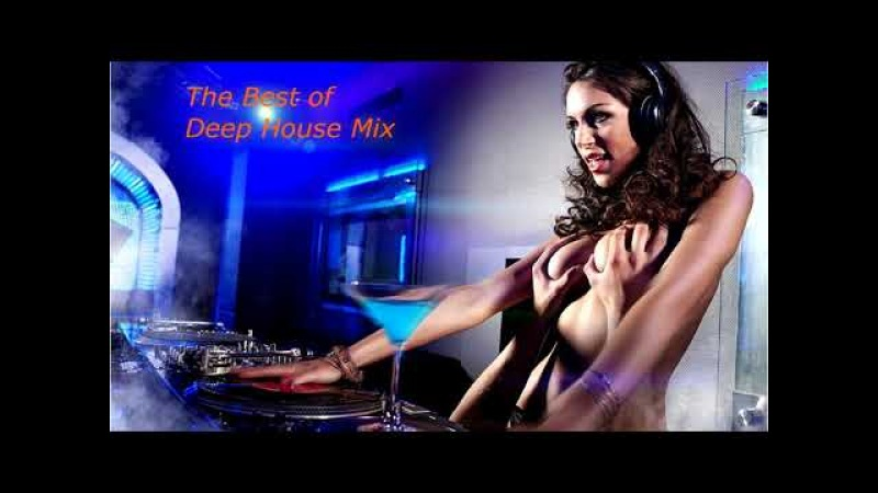 The Best of Deep House Mix Vol 3