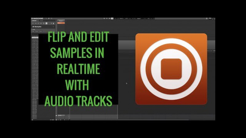 Flip Samples With Maschine Audio Tracks