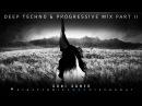 Soni Soner Deep Techno Progressive Mix 2017