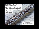 James Galway Flute Can You Feel The Love Tonight