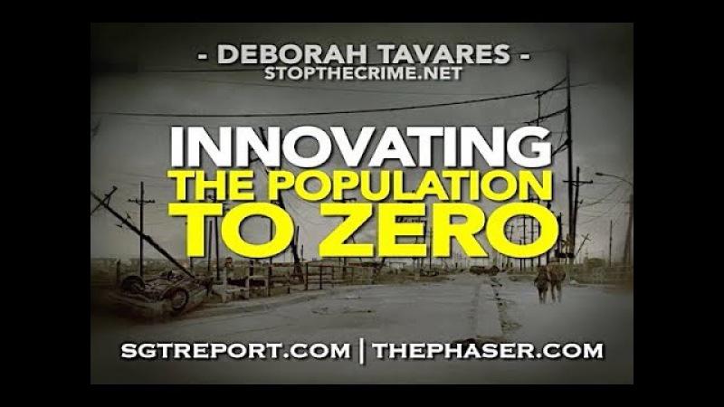 ROTHSCHILD GENOCIDE INNOVATING THE POPULATION TO ZERO Deborah Tavares
