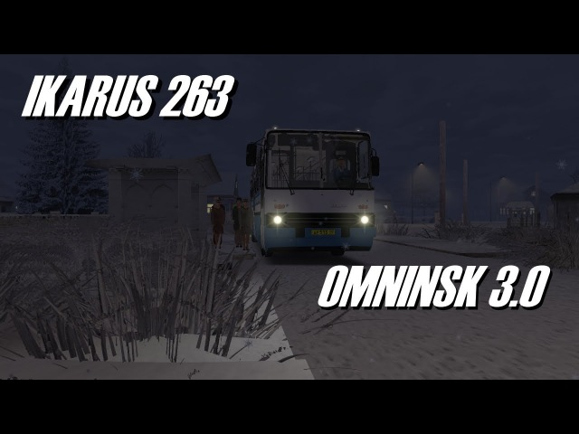 OMSI 1 | Omninsk | Ikarus 263 AWD Config in the Winter Night.