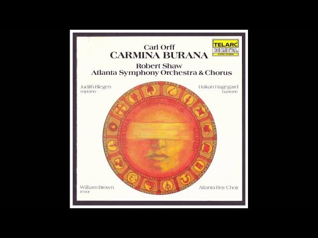 Carmina Burana (Carl Orff) - Atlanta Symphony Orchestra Chorus - Robert Shaw, Conductor (1981)
