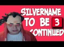 Silvername to be continued compilation 3