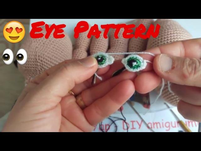6 .AMIGURUMI Juliet BEBEK GÖZ Tarifi -(Amigurumi Eyes Crochet Patterns)