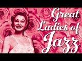 Great Ladies Of Jazz - Great Female Vocal Jazz
