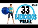 33 ejercicios con PELOTA SUIZA - BALON - FIT BALL 💣| MalovaElena