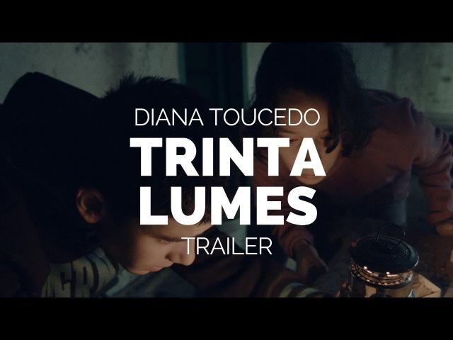 P.2018Тридцать душ (Trinta Lumes) -Trailer