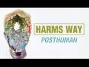 Harm's Way Posthuman (FULL ALBUM)