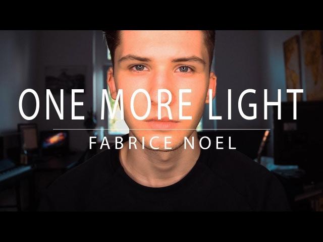 One More Light - Linkin Park (Cover) | Fabrice Noel