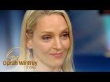 Uma Thurman's Raw, Relatable Post-Divorce Interview The Oprah Winfrey Show Oprah Winfrey Network