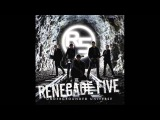 Save My Soul - Renegade Five