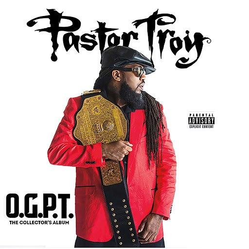 Pastor Troy альбом OGPT