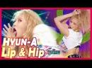 [Comeback Stage] HYUN-A - Lip Hip, 현아 - Lip Hip 20171209