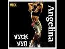 Vyck Vyo Angelina Club Chwaster Mixx New Italo Disco