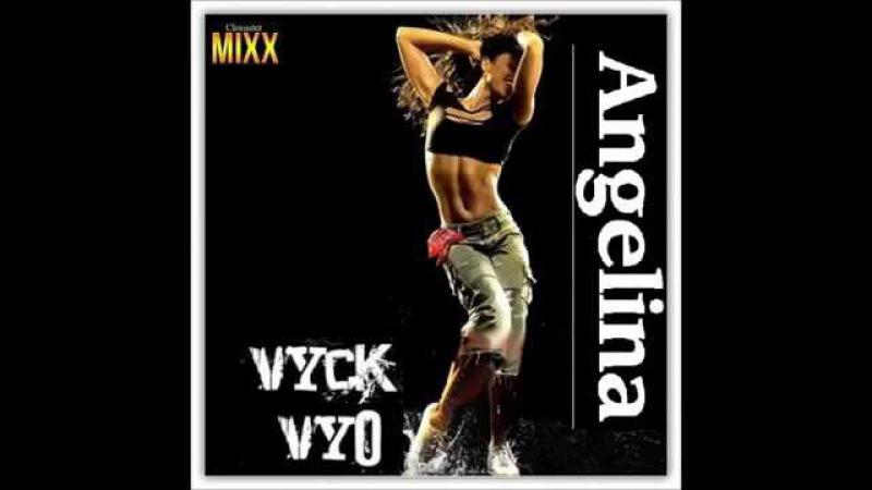 Vyck Vyo Angelina (Club Chwaster Mixx) New Italo Disco