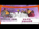 Papa Bear's Medicine Show - At The Retinal Circus (1968)