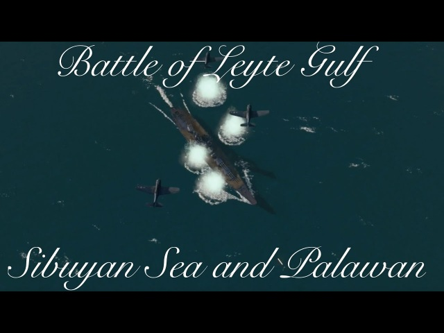 Sunken History: Battle of Sibuyan Sea and Palawan