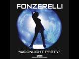 Fonzerelli - Moonlight Party (Aaron McClelland Summer Mix) Big In Ibiza