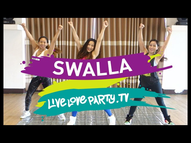 Swalla (Cover by Continuum)   Live Love Party   Zumba® Fitness