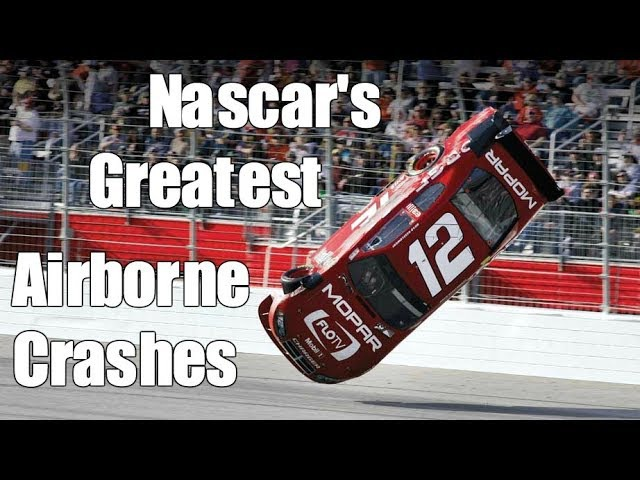 Nascars Greatest Airborne Crashes
