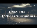 Linkin Park - Looking for an Answer Acoustic Cover.Lyrics.Karaoke