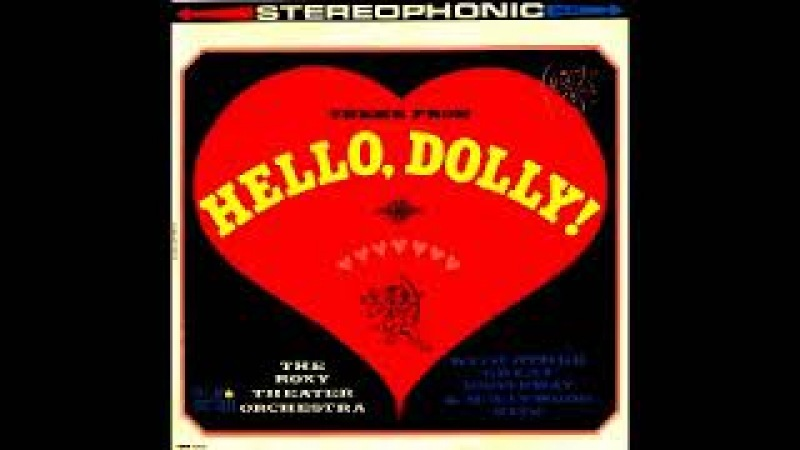 The Roxy Theater Orchestra – Theme From Hello, Dolly! (Coronet Records – CXS-219) full album