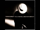 T Bone Burnett - 4 - Humans From Earth - The Criminal Under My Own Hat (1992)