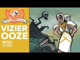 Much Abrew Vizier Ooze vs GB Tron (Match 2)