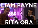 Liam Payne Rita Ora Talk Fifty Shades Role Play and more