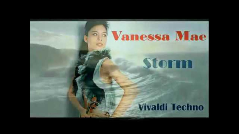 Vanessa Mae Storm Vivaldi Ванесса Мэй Вивальди Шторм