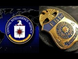 MAINSTREAM MEDIA HID THIS!!! What is the CIA AND FBI up to?