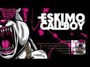 04 Eskimo Callboy - Hey Mrs. Dramaqueen